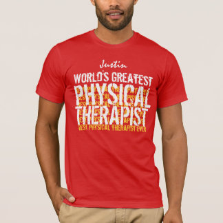 O grande fisioterapeuta A01 do mundo Camiseta