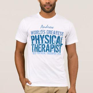 O grande fisioterapeuta TS013 do mundo Camiseta