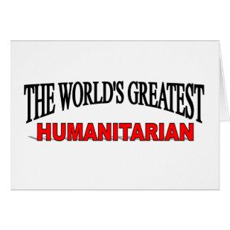 O grande humanitário do mundo cartão comemorativo