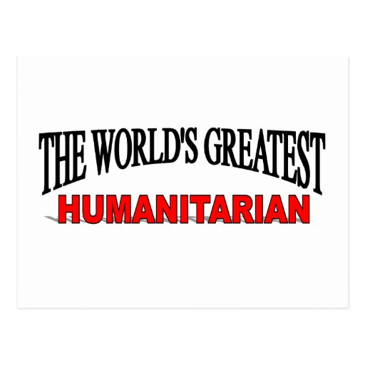 O grande humanitário do mundo cartões postais