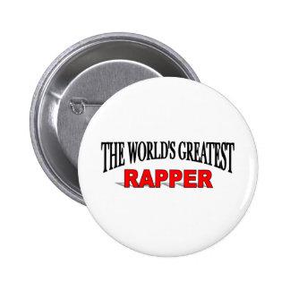 O grande rapper do mundo bóton redondo 5.08cm