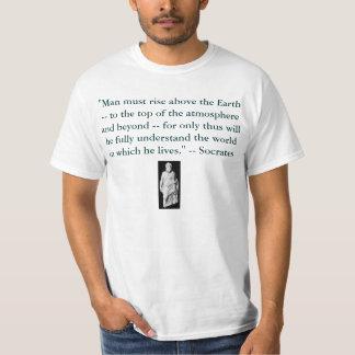 """O """"homem deve aumentar acima da terra -- à parte tshirt"""