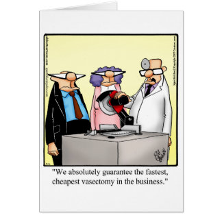 O humor engraçado da vasectomia obtem o cartão bom