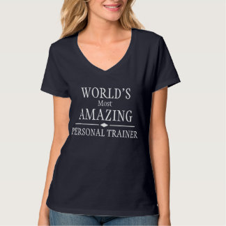 O instrutor pessoal o mais surpreendente do mundo tshirt
