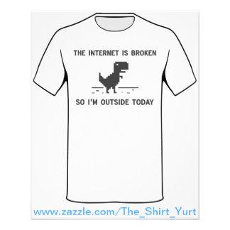O Internet é quebrado assim que eu estou fora hoje Flyer 11.43 X 14.22cm