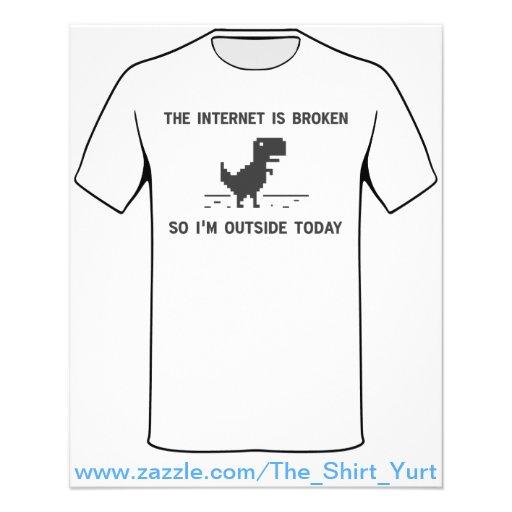 O Internet é quebrado assim que eu estou fora hoje Panfletos