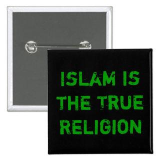 O Islão é a verdade Bóton Quadrado 5.08cm