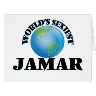 """O Jamar o mais """"sexy"""" do mundo Cartão"""