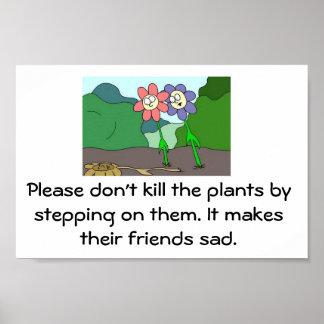 o jardim, por favor não mata as plantas pelo stepp pôster