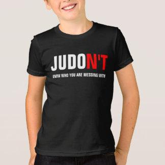O JUDO N'T sabe quem você está sujando com Camiseta