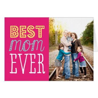 O melhor cartão do dia das mães da mamã nunca