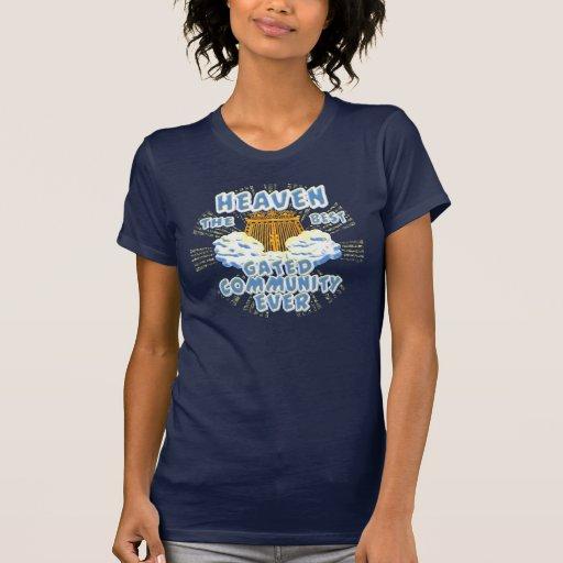 O melhor condomínio fechado do céu t-shirts