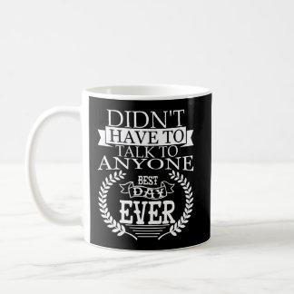 O melhor dia Introverts nunca a caneca