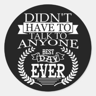 O melhor dia Introverts nunca a etiqueta