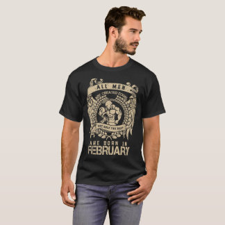 O melhor é nascido em fevereiro camiseta