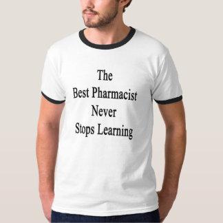 O melhor farmacêutico nunca para de aprender camiseta