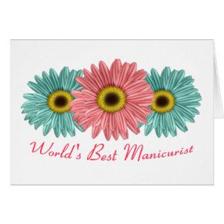 O melhor manicuro do mundo cartão comemorativo