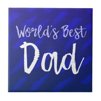 O melhor pai do mundo