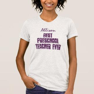 O melhor professor pré-escolar nunca ou a alguma camisetas