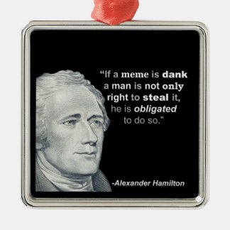 O Meme húmido de Alexander Hamilton - ornamento