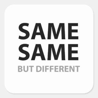 O MESMOS MESMOS mas diferente Adesivo Quadrado
