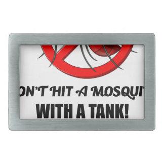 o mosquito não o bate com um tanque