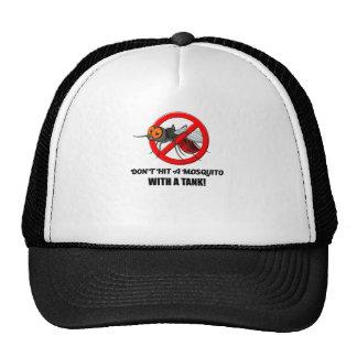 o mosquito não o bate com um tanque boné
