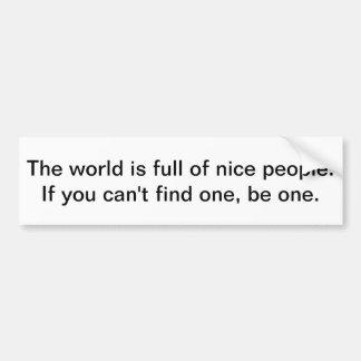 O mundo é cheio de povos agradáveis adesivo para carro