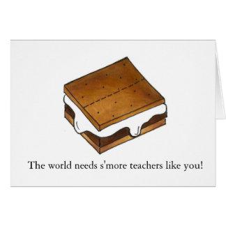 O mundo precisa o cartão de professor de Smores