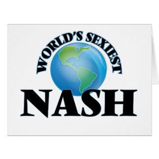 """O Nash o mais """"sexy"""" do mundo Cartão"""