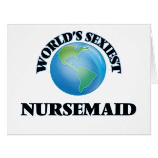 """O Nursemaid o mais """"sexy"""" do mundo Cartao"""