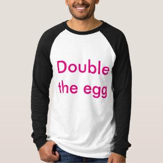 O o ovo dobro camiseta