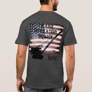 O OPERADOR de GUINDASTE IGUALA MFIC completamente Camiseta