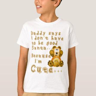 O pai diz im Santa.png bonito Camiseta