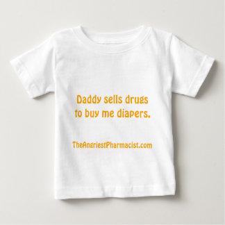 O pai vende drogas para comprar-me fraldas camiseta