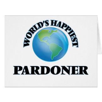 O Pardoner o mais feliz do mundo
