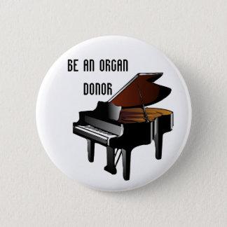 O piano seja um dador de órgãos bóton redondo 5.08cm