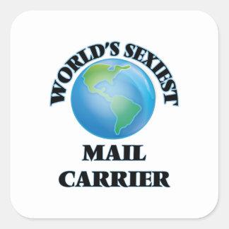 """O portador de correio o mais """"sexy"""" do mundo adesivo em forma quadrada"""