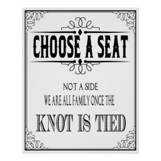 """O poster do casamento """"escolhe um assento """""""