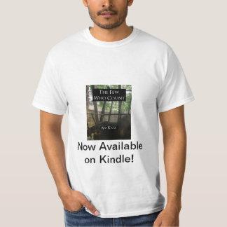 O poucos que contam o t-shirt