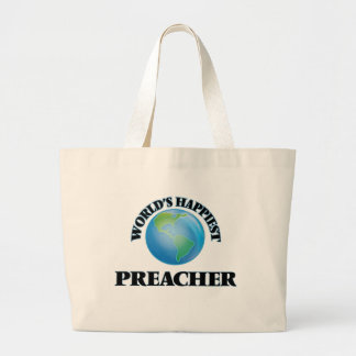 O pregador o mais feliz do mundo sacola tote jumbo