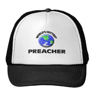 O pregador o mais quente do mundo bonés