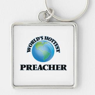 O pregador o mais quente do mundo chaveiro