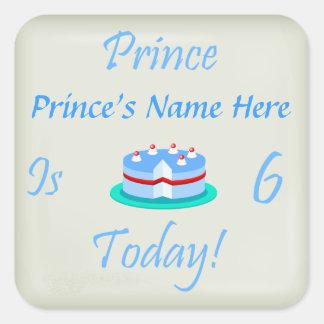 O príncipe (seu nome) é seis hoje adesivo em forma quadrada