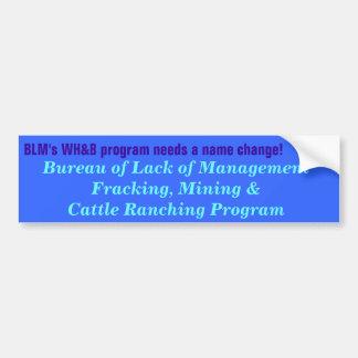 O programa de BLM WH&B precisa um nome novo! Adesivo