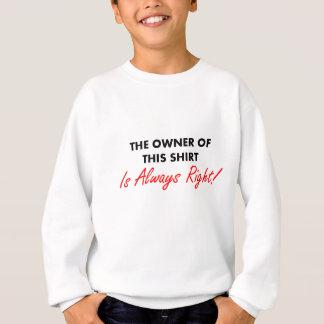 O proprietário desta camisa é sempre direito