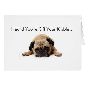 O Pug obtem logo o cartão bom