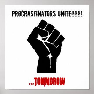 O punho, procrastinadores une-se!!!!!!! ,… amanhã pôster