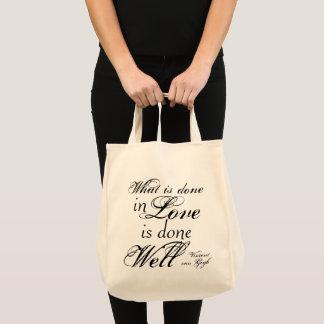 O que é feito no amor é o bolsa bom feito