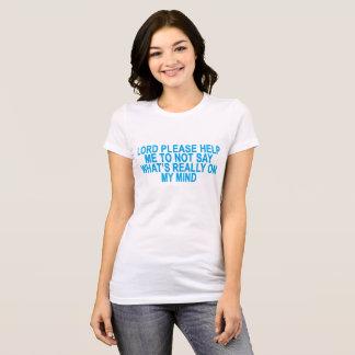 O que está realmente em minha mente. .png camiseta